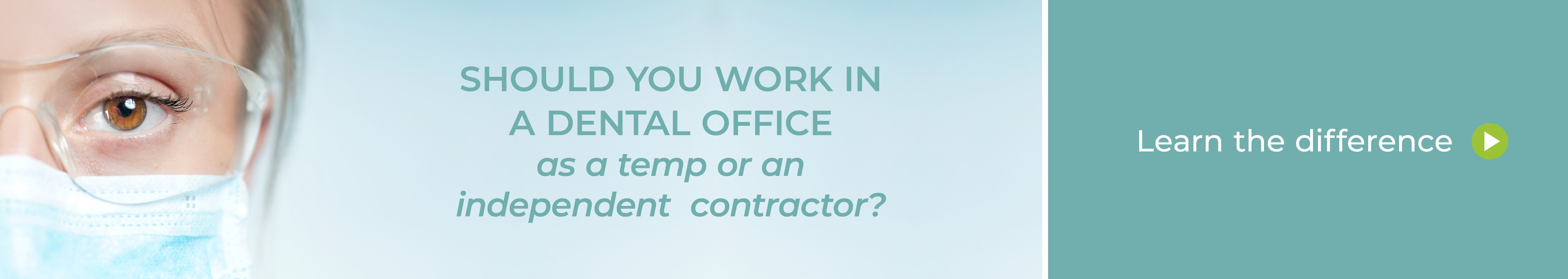 Free infographic download. Should you work in a dental office as a temp or an independent contractor?
